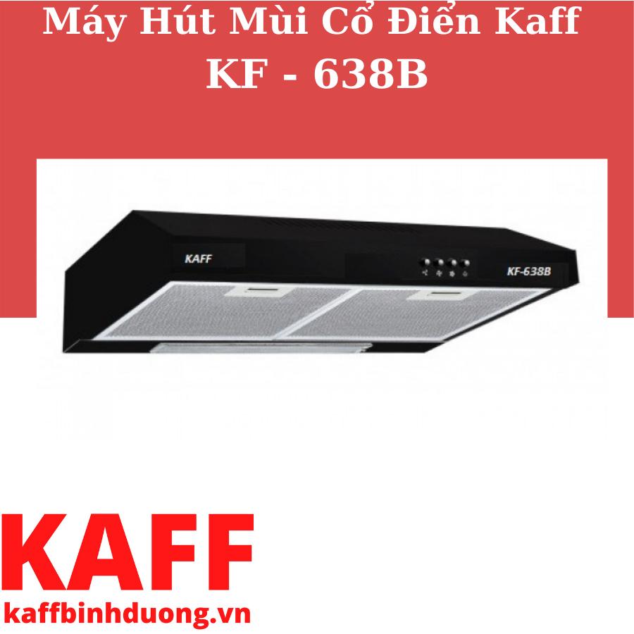MÁY HÚT MÙI KAFF KF-638B