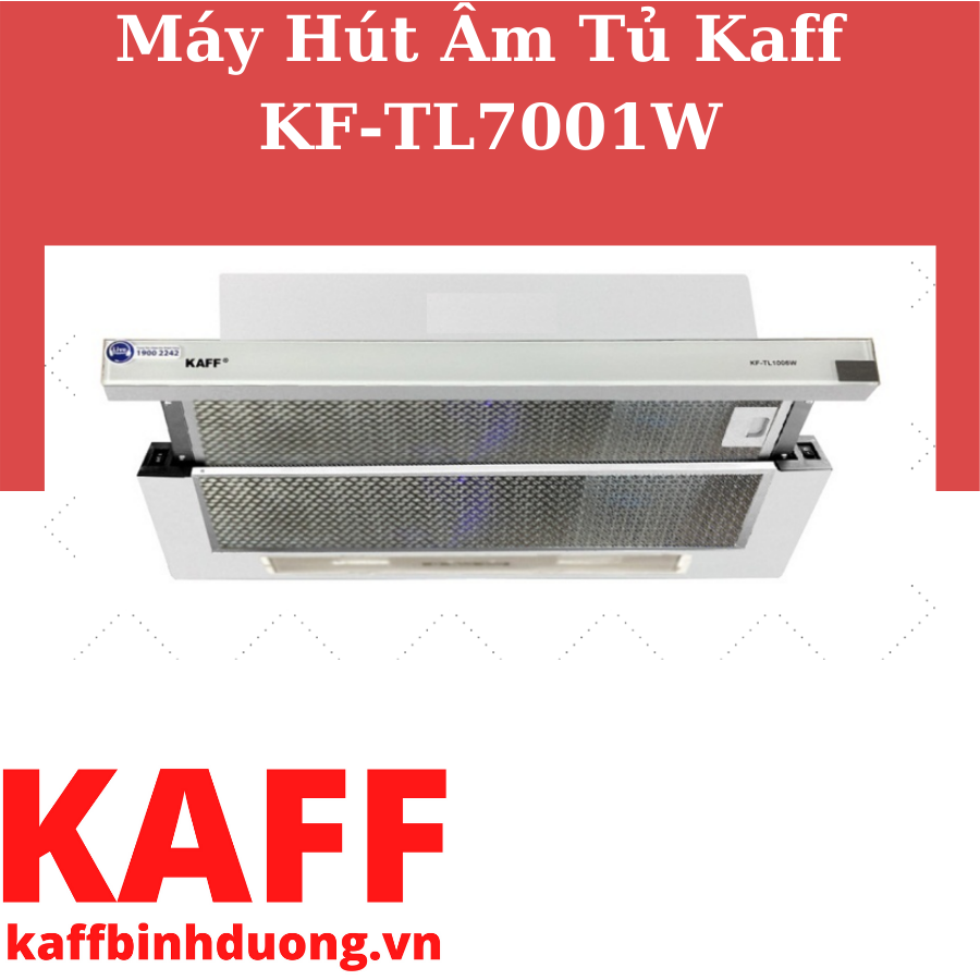 MÁY HÚT MÙI ÂM TỦ KAFF KF-TL7001W